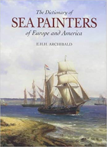 Dictionary of Sea Painters of Europe and America